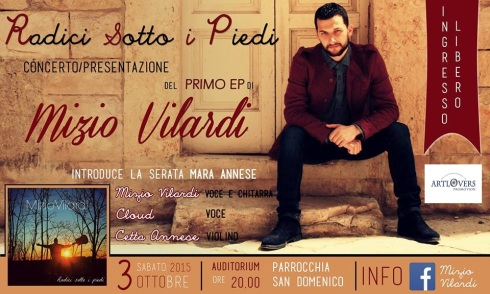 Mizio Vilardi - Locandina anteprima live Radici Sotto I Piedi (aRtLoVeRs)