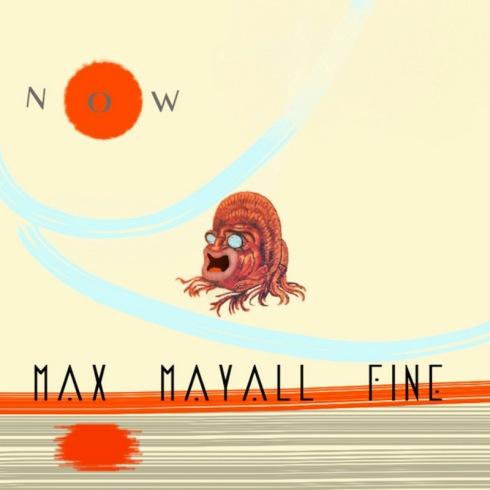 MaxMayallFineNowCOVER(aRtLoVeRs)